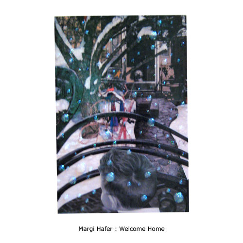 Margi Hafer : Welcome Home