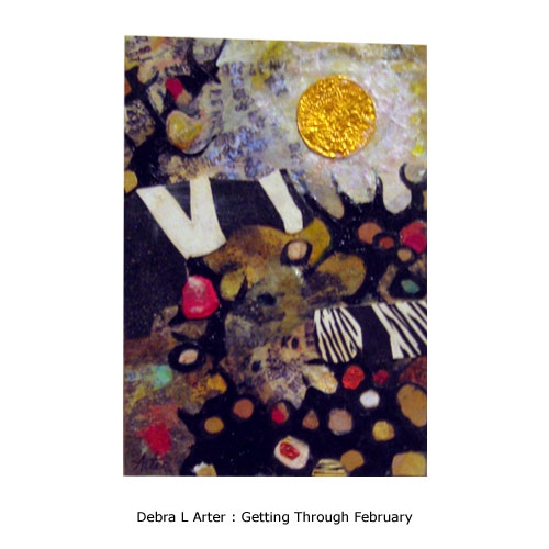 Debra L Arter : Getting Through February