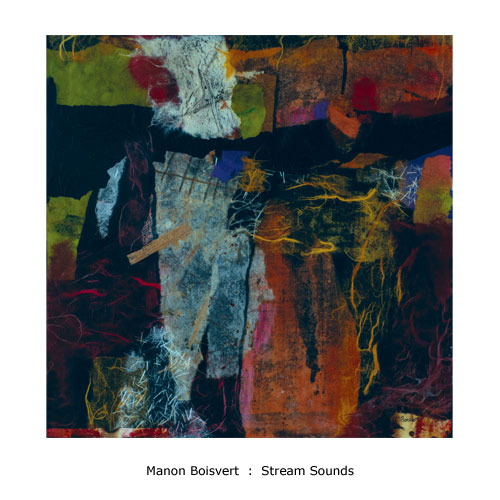 Manan Boisvert : Stream Sounds